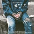 BLUE-A TRIBUTE TO YUTAKA OZAKI