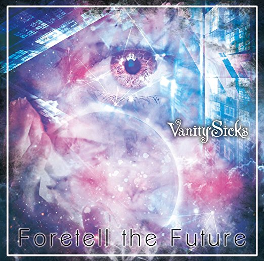 Vanity SicksのForetell the Futureジャケット