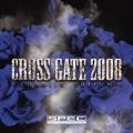 CROSS GATE 2008