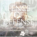 GREAT FREAKERS BEST ~FENCE OF DEFENSE 1987-2007