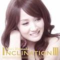 INCLINATION III