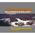 HELLO ROCK&ROLL CITY