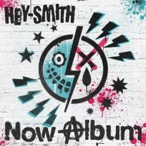 HEY-SMITHのNow Albumジャケット