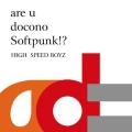 are u docono Softpunk!?