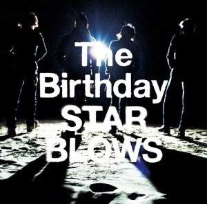 The Birthday/STAR BLOWS