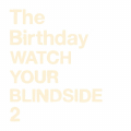 WATCH YOUR BLINDSIDE 2