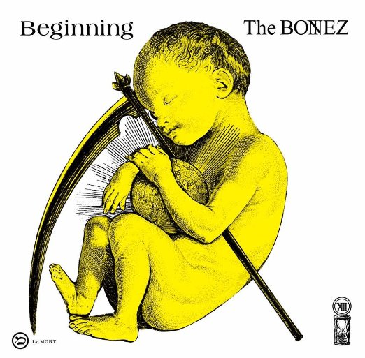 The BONEZ/Beginning