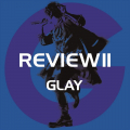 REVIEW II 〜BEST OF GLAY〜