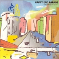 HAPPY END PARADE
