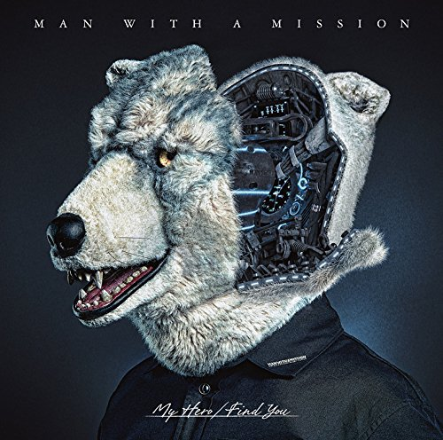 MAN WITH A MISSIONのMy Hero/Find Youジャケット