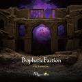 Prophetic Faction-the Universe