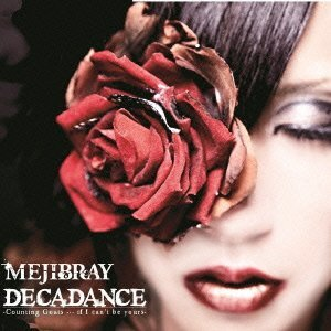 MEJIBRAY/DECADANCE - Counting Goats … if I can't be yours -
