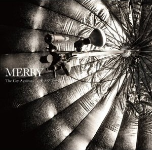 MERRYのThe Cry Against.../モノクロームジャケット