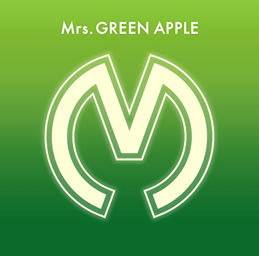 Mrs. GREEN APPLE/Mrs.GREEN APPLE