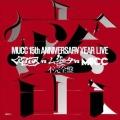 -MUCC 15th Anniversary Year Live-「MUCC vs ムック vs MUCC」不完全盤「密室」