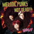 MELODIC PUNKS NOT DEAD!!!