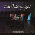13th Friday night