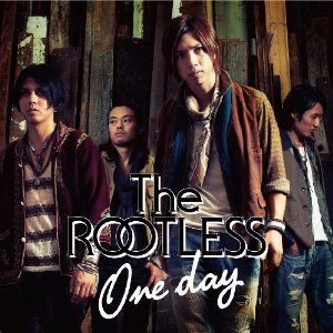 The ROOTLESS/One day