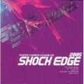 Shock Edge2005