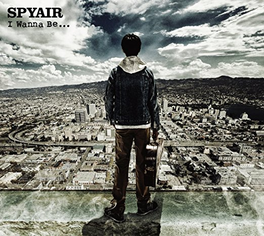 SPYAIRのI Wanna Be...ジャケット