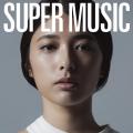 SUPER MUSIC