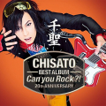 千聖〜CHISATO〜 20th ANNIVERSARY BEST ALBUM「Can you Rock?!」