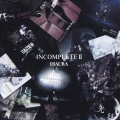 INCOMPLETEⅡ