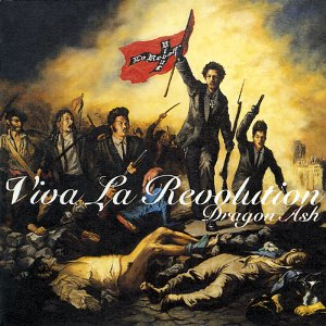 Dragon Ash/Viva La Revolution