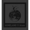 HOMELAND 11 blues