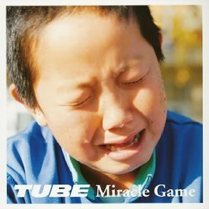 TUBE/Miracle Game